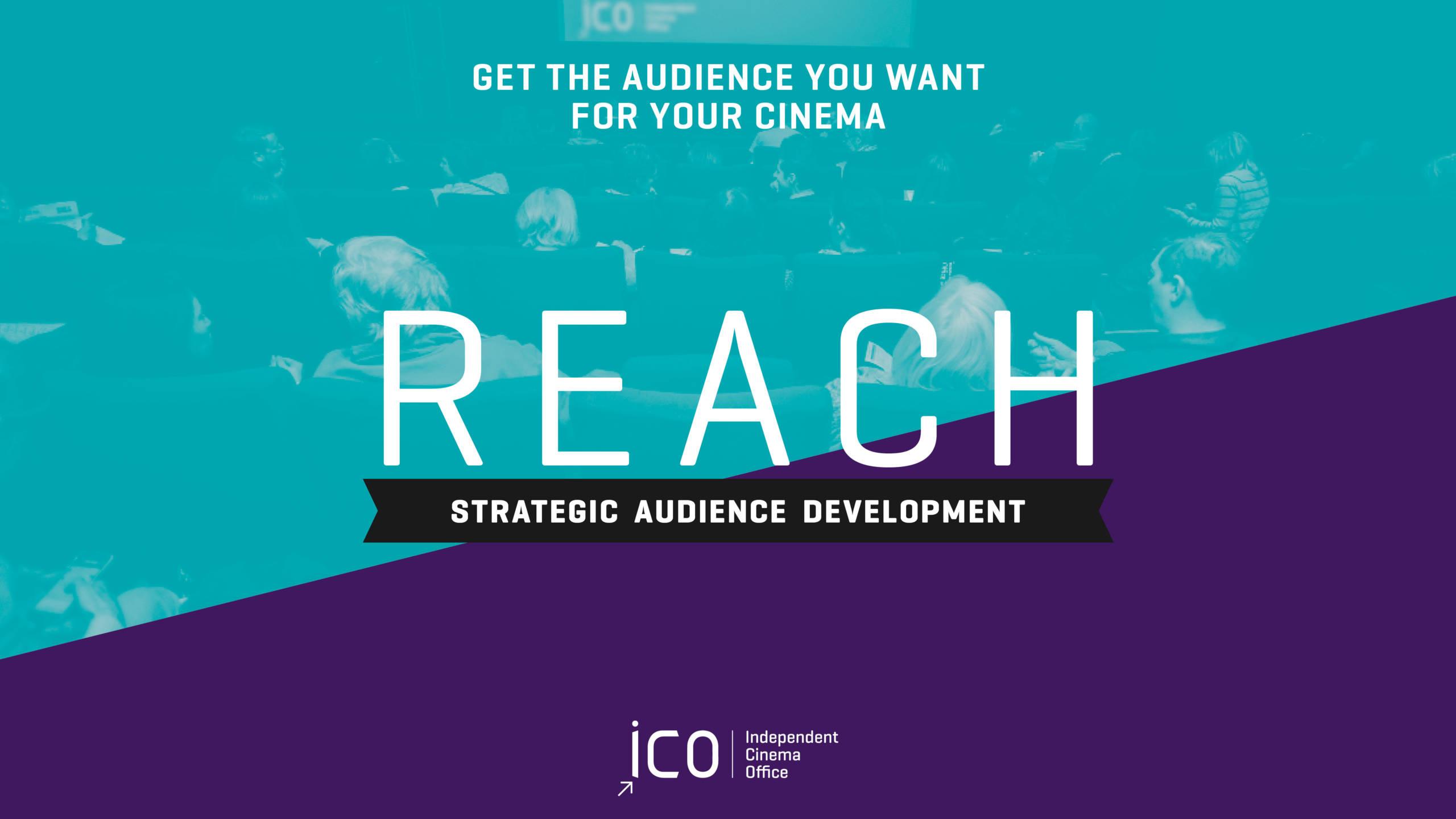 REACH: Strategic Audience Development Online Course