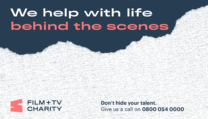 Graphic with text which reads: We help with life behind the scenes. Film + TV Charity. Don't hide your talent. Give us a call on 0800 054 0000.